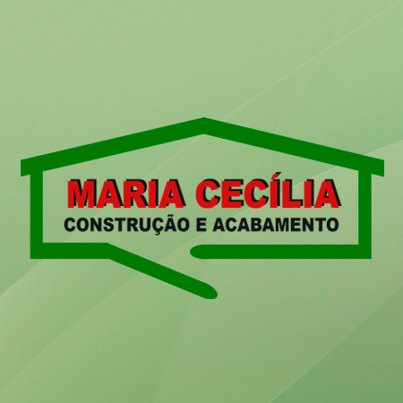 Maria Cecília Construção & Acabamentos